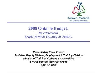 2008 Ontario Budget: Investments in  Employment & Training in Ontario