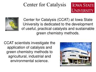Center for Catalysis
