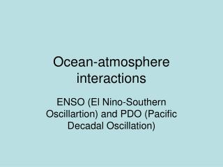 Ocean-atmosphere interactions