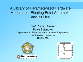 A Library of Parameterized Hardware Modules for Floating Point Arithmetic and Its Use
