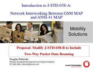 Introduction to J-STD-038-A: Network Interworking Between GSM MAP and ANSI-41 MAP