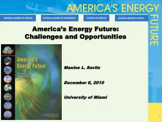 America's Energy Future: Challenges and Opportunities