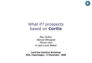 What if? prospects based on  Corilis