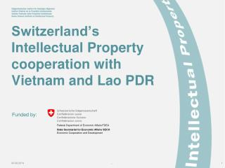 Switzerland's Intellectual Property cooperation with Vietnam and Lao PDR
