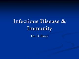 Infectious Disease & Immunity