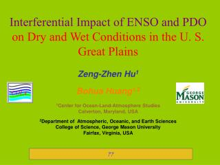 Interferential Impact of ENSO and PDO  on Dry and Wet Conditions in the U. S. Great Plains