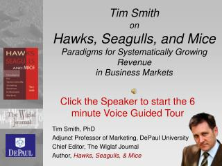 Tim Smith on  Hawks, Seagulls, and Mice Paradigms for Systematically Growing Revenue  in Business Markets