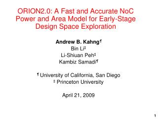 ORION2.0: A Fast and Accurate NoC Power and Area Model for Early-Stage Design Space Exploration