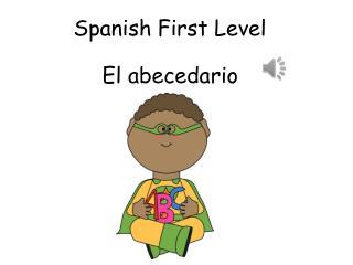 Spanish First Level