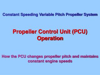 Constant Speeding Variable Pitch Propeller System