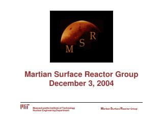 Martian Surface Reactor Group December 3, 2004