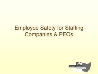 Employee Safety for Staffing Companies & PEOs