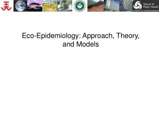 Eco-Epidemiology: Approach, Theory, and Models