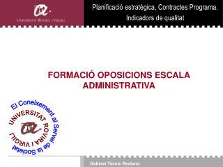 FORMACIÓ OPOSICIONS ESCALA ADMINISTRATIVA