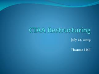 CTAA Restructuring