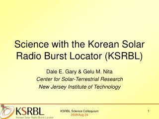 Science with the Korean Solar Radio Burst Locator (KSRBL)