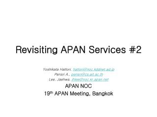 Revisiting APAN Services #2