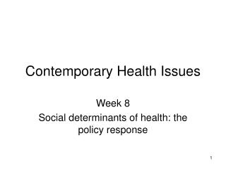 Contemporary Health Issues