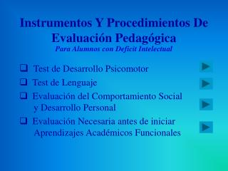 Instrumentos Y Procedimientos De Evaluación Pedagógica Para Alumnos con Deficit Intelectual