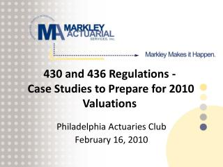 430 and 436 Regulations -  Case Studies to Prepare for 2010  Valuations