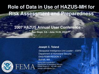Role of Data in Use of HAZUS-MH for Risk Assessment and Preparedness