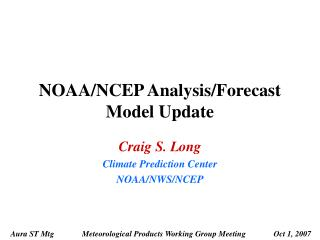 NOAA/NCEP Analysis/Forecast Model Update