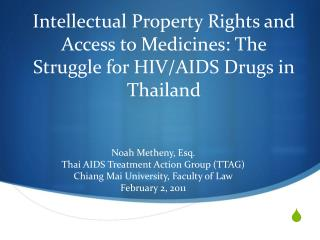 Intellectual Property Rights and Access to Medicines: The Struggle for HIV/AIDS Drugs in Thailand