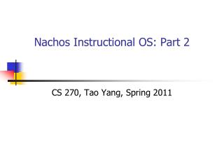 Nachos Instructional OS: Part 2