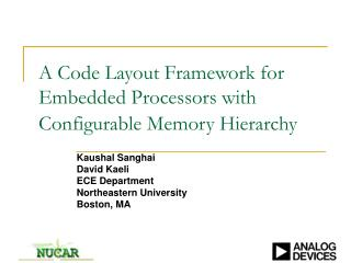A Code Layout Framework for Embedded Processors with Configurable Memory Hierarchy