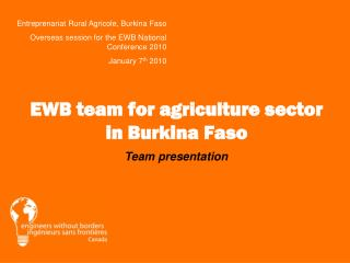 EWB team for agriculture sector in Burkina Faso