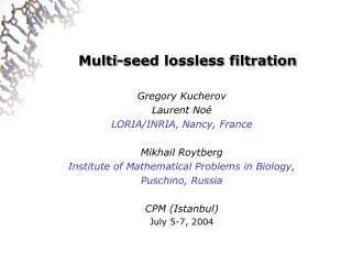 Multi-seed lossless filtration