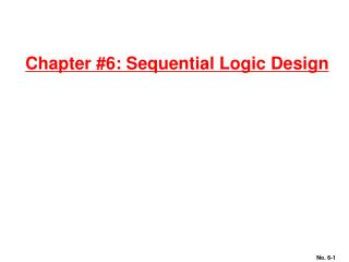 Chapter 6: Sequential Logic Design
