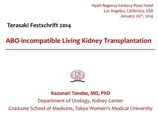 ABO-incompatible Living Kidney Transplantation