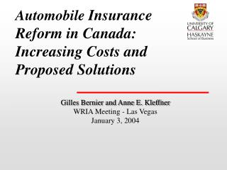 Automobile  Insurance  Reform in Canada: Increasing Costs and Proposed Solutions