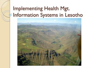 Implementing Health Mgt. Information Systems in Lesotho