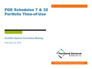 PGE Schedules 7 & 32 Portfolio Time-of-Use