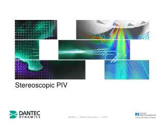 Stereoscopic PIV