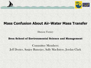 Mass Confusion About Air-Water Mass Transfer Damon Turney