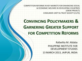 Convincing Policymakers & Garnering Greater Support for Competition Reforms
