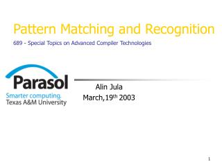 Pattern Matching and Recognition 689 - Special Topics on Advanced Compiler Technologies