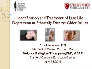 Identification and Treatment of Late Life Depression in Ethnically Diverse Older Adults
