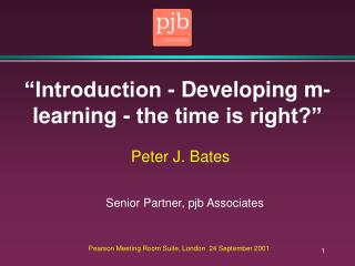 """Introduction - Developing m-learning - the time is right?"""