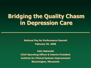 Bridging the Quality Chasm in Depression Care