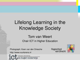 Lifelong Learning in the Knowledge Society