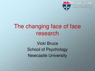 The changing face of face research