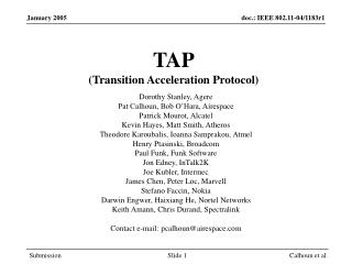 TAP (Transition Acceleration Protocol)