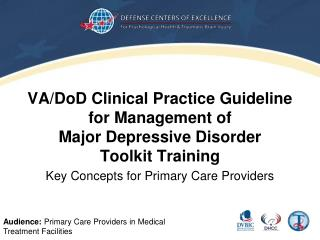 VA/ DoD  Clinical  Practice  Guideline  for Management of