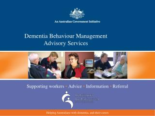 Dementia Behaviour Management  Advisory Services