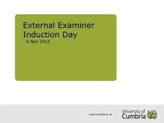 External Examiner Induction Day  - 6 Nov 2013