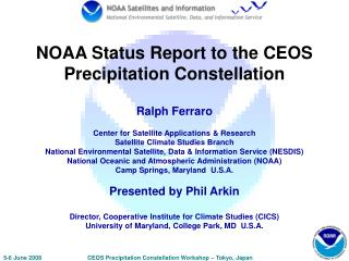 NOAA Status Report to the CEOS Precipitation Constellation